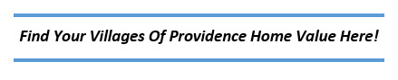 Villages of Providence Home Value