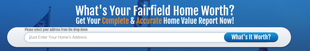 Find Your Fairfield Home's Value NOW!