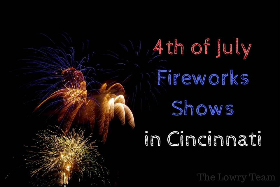 4th of July Fireworks Shows in Cincinnati
