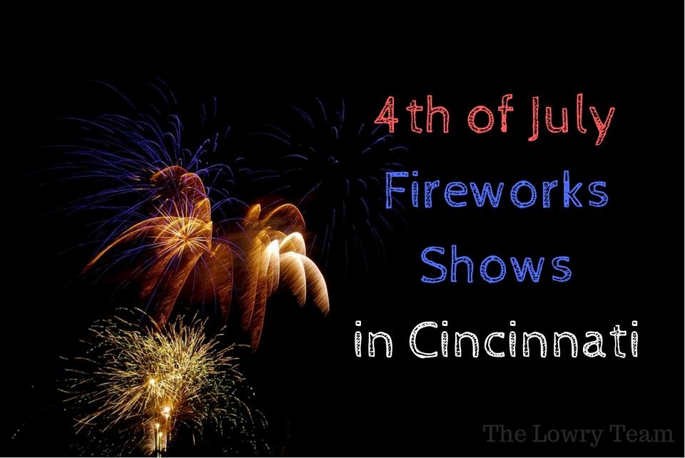 4th of July Fireworks Shows in Cincinnati