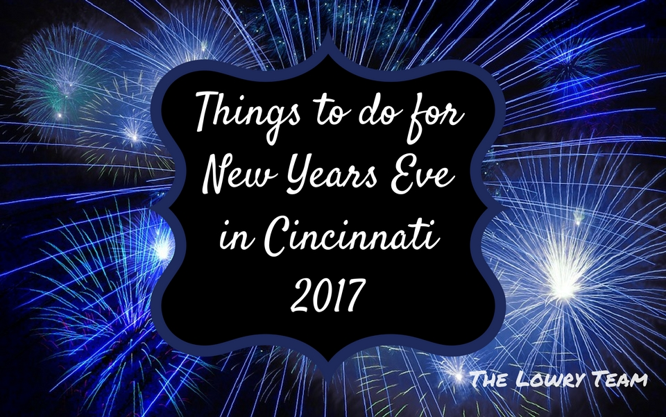 Things to do for New Years Eve in Cincinnati (1)