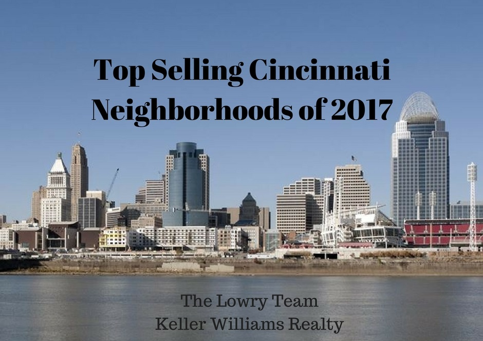 Top Selling Cincinnati Neighborhoods of 2017
